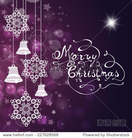 圣诞背景,铃铛,雪花和手工制作的信件.矢量图