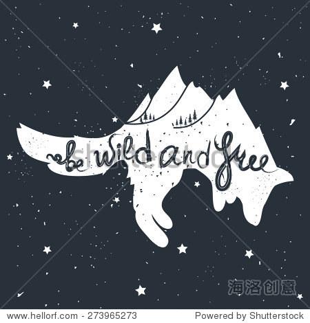 野生和自由 经典励志手绘字体海报 矢量图与跳福克斯,都是山和树 鼓