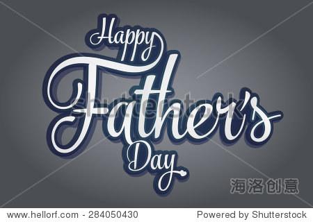 父亲节快乐,手工制作的书法,向量,灰色背景
