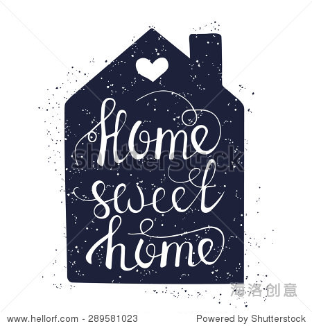 手绘字体设计海报.概念上的手写的短语甜蜜之家.t恤的