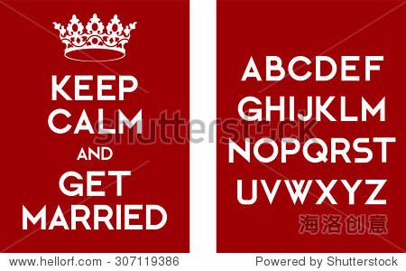 保持冷静和结婚海报模板与字母表.一个创造性的消息的