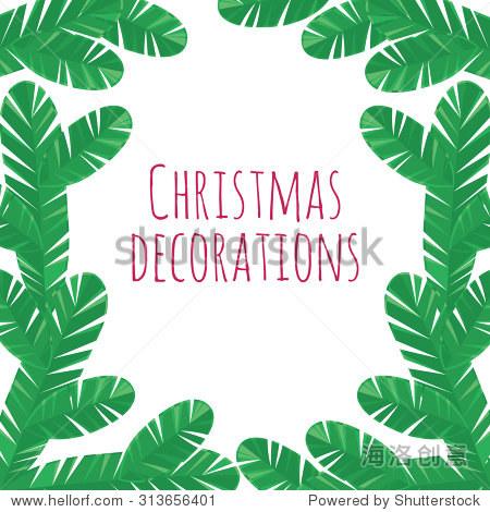 圣诞树枝装饰框架——圣诞背景冷杉分支