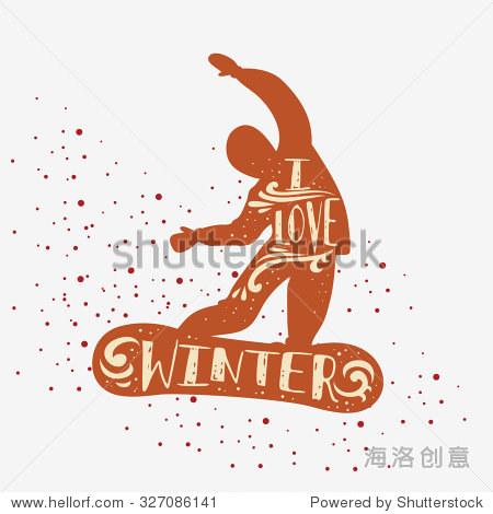 雪 我爱冬天 激励和鼓舞人心的例子 刻字 为标志,t恤设计,标签,