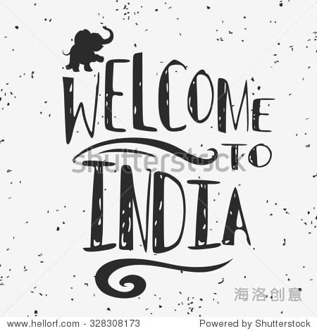 手绘创意海报排版与大象.欢迎来到印度.枯燥乏味的纹理.