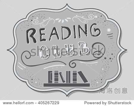"""矢量图与手绘字体.""""读书俱乐部""""铭文邀请和贺卡,促销"""