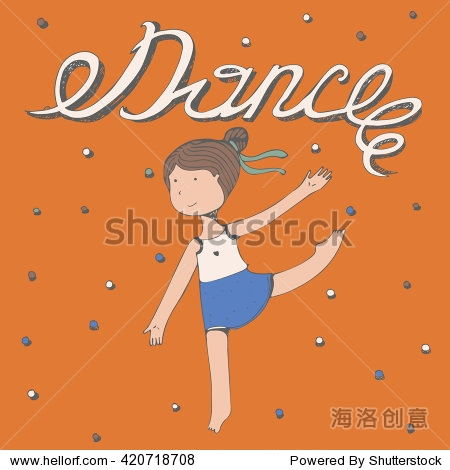 手绘字体和字和小女孩跳舞跳舞.向量广场插图,彩色