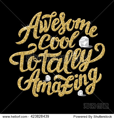 totally amazing - motivation slogan poster with gold glitter let