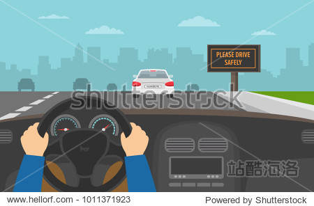 Hands driving a car on the highway. Drive safely warning billboar. Flat vector illustration.