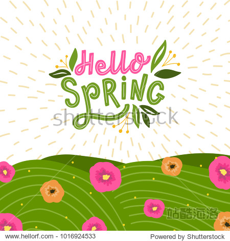 background with hand drawn lettering hello spring and flowers  and grace. Spring card with typography welcome spring and leafs.