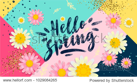 Hello spring banner. Trendy texture. Season vocation  weekend  holiday logo. Spring Time Wallpaper. Happy spring Day. Spring vector Lettering text. Fashionable styling. Flower vector.