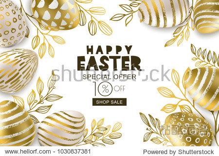 Happy Easter sale banner. Vector holiday frame. Golden 3d eggs with hand painted decoration and gold leves  isolated on white background. Design for holiday flyer  poster  party invitation.