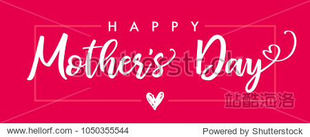 Happy Mother`s Day elegant lettering banner pink. Calligraphy vector text and heart in frame background for Mother's Day. Best mom ever greeting card