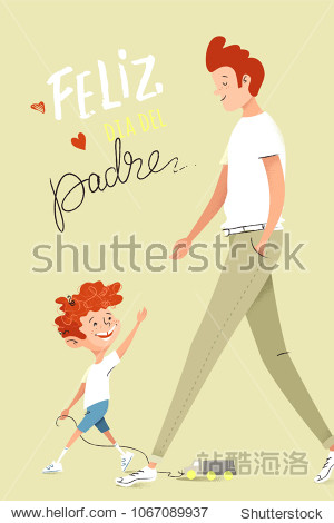 Father and son walking together. Text Happy father`s day written in spanish. Cartoon vector illustration