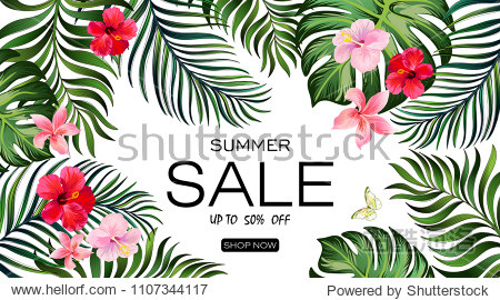 Sale banner  poster with palm leaves  hibiscus and lily flowers. Summer discount background. Vector illustration.