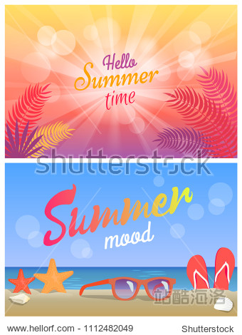 Hello summer party summertime mood posters set  sunglasses on beach  sea stars and flip-flops in sand at coastline  palm trees vector illustrations.
