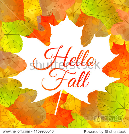 "Autumn vector background with colorful leaves and ""Hello Fall"" quote."