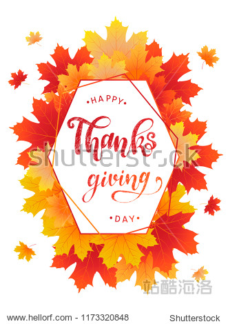 Happy Thanksgiving Day calligraphy for posters  banners  greeting cards design ideas. Frame is created from hand sketched yellow  red and orange maple leaves. Vector illustration EPS 10