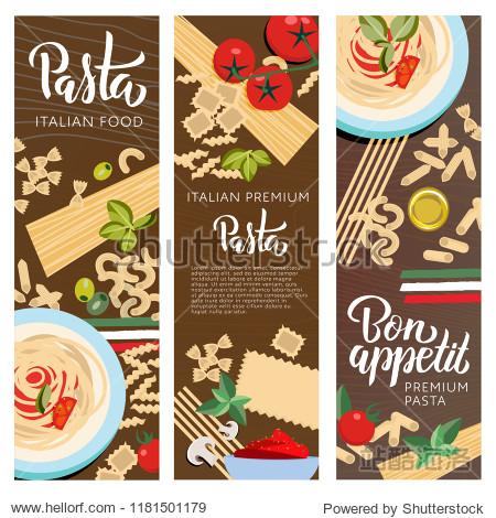 Set ot 3 Italian food banners with pasta with Italy flag. Farfalle  Ravioli  Penne  Macaroni  Macheroni  Fusilli  Tortellini  Spaghetti  Fetuccine  Lasagne with greenery seasoning  oil  tomatos vector