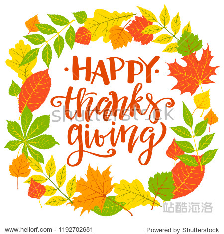 Happy Thanksgiving  fall holyday background  frame with maple and oak  autumn  leaves  hand written lettering  vector illustration.