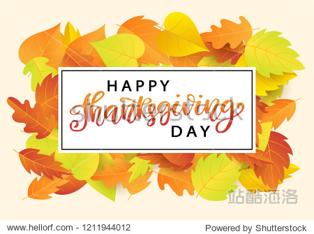 Happy Thanksgiving Day poster template with bright autumn leaves. Hand written lettering. Typographic holiday design  modern calligraphy.