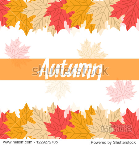 Autumn frame pattern template. Decorative fall japanese leaves in flat style. white background. Design elements for wedding invitation  birthday  wallpaper  greeting cards. icons vector illustration