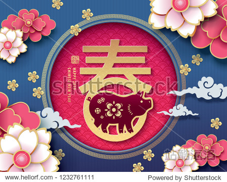 Chinese new year 2019 greeting design  traditional chinese zodiac pig year paper art and blossom flowers background. Chinese translation: Spring