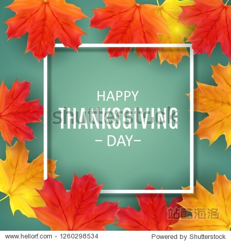 Happy Thanksgiving Day Background with Shiny Autumn Natural Leaves.  Illustration