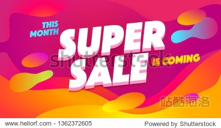 Super sale  sell out vector banner. Shopping  wholesale promotion illustration. Advertising text on abstract background with liquid bubbles. Discount  special offer  low price sale  marketing