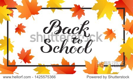 Hand drawn autumn Back to School typography lettering poster with colorful flat style background. Illustration with text for greeting card  invitation. Seasonal frame  border  banner template