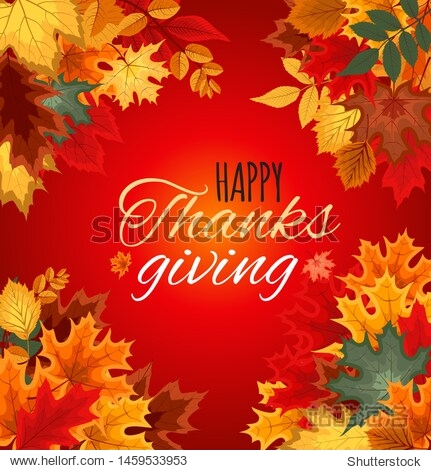 Happy Thanksgiving Day Vector Illustration Autumn Background with Falling Autumn Leaves. EPS10