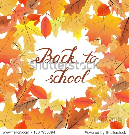 """Card template with bright autumn leaves and hand written text """"Back to school"""". Raster version."""