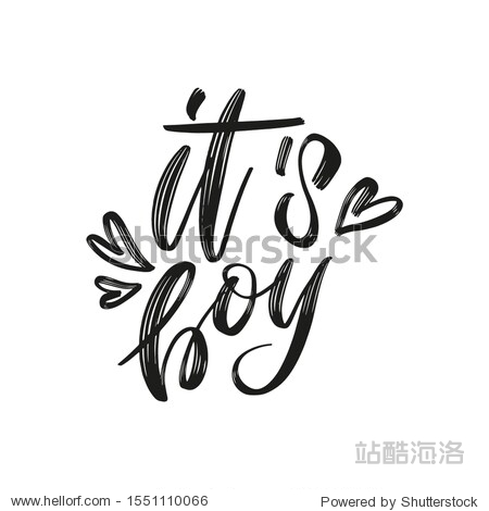 It's a Boy brush lettering phrase in hearts. Cute vector invitation for a wonderful event. Kids badge tag icon. Inspirational quote card invitation banner.
