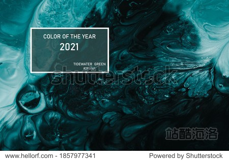 Liquid paiting  in trend Tidewater green  color of the year 2021.