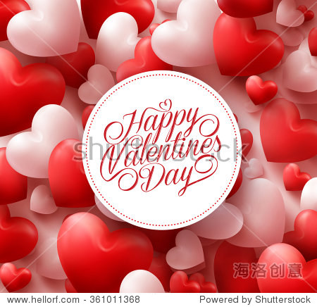 3D Realistic Red Hearts Background with Happy Valentines Day Greetings in White Circle. Vector Illustration