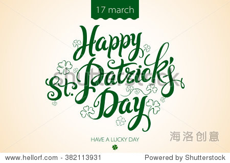 happy patrick day vintage lettering background. Typographical clover  leafed  leaf  irish