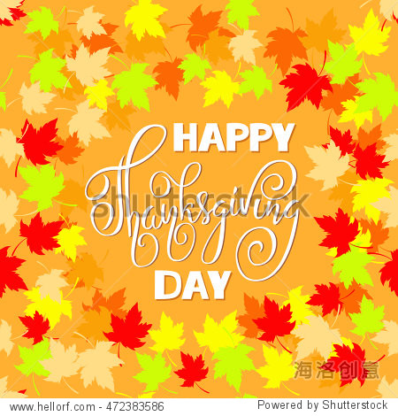Happy Thanksgiving hand drawn lettering. Greeting text and autumn leaves frames. Vector illustration EPS10