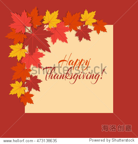 "Vector background  for Thanksgiving day with colorful  autumn  leaves and text ""Happy Thanksgiving!""."
