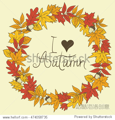 Hand drawn illustration with wreath of leaves and acorns  template. Sketch background vector with autumn leaves  ornate backdrop. Decorative poster  I love autumna