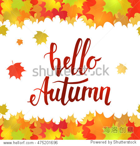 Horizontal seamless border of colorful yellow leaves on a white background. Handwritten lettering  Hello autumn.