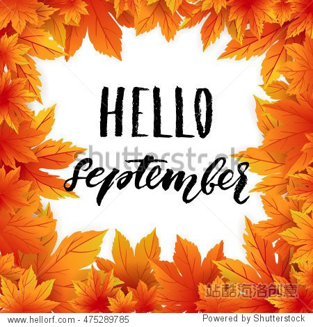 Hello september autumn flyer template with lettering. Bright fall leaves. Poster  card  label  banner design. Vector illustration EPS10