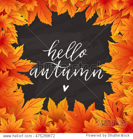 Autumn hello flyer template with lettering. Bright fall leaves. Poster  card  label  banner design. Vector illustration EPS10