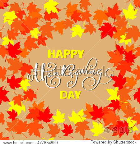 Happy Thanksgiving lettering. Greeting text and autumn leaves frames. Vector illustration EPS 10