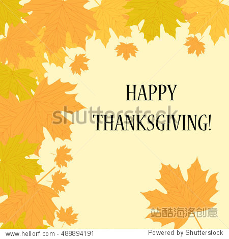 Happy thanksgiving day. Postcard with leaves  vector illustration
