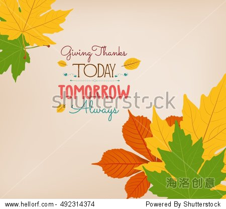 Thanksgiving Day. Colorful maples leaves and stylish text Give Thanks