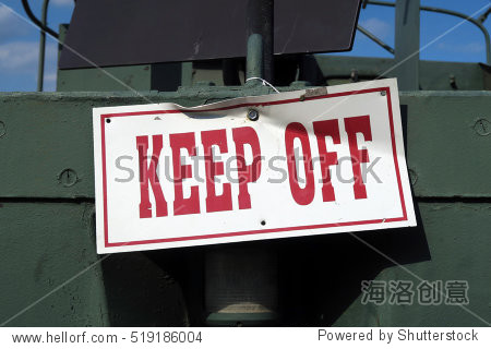 Sign that says  Keep Off