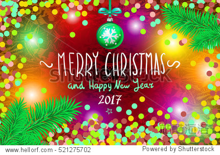 card with confetti. Merry Christmas and Happy New Year 2017  illustration.  hand-written inscription  tree branch ball art