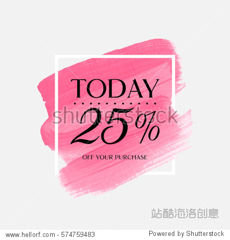 Sale today 25% off sign over art brush acrylic stroke paint abstract texture background vector illustration. Perfect watercolor design for a shop and sale banners.