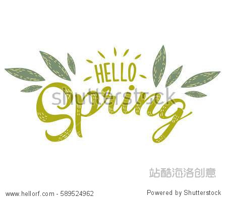 Hello Spring hand sketched logotype  badge typography icon. Lettering spring season with leaf for greeting card  invitation template. Retro  vintage lettering banner poster template background