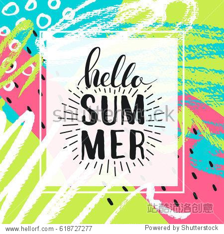 Hello summer. Lettering on Hand drawn Abstract background. Vector illustration for greeting card. Holiday time