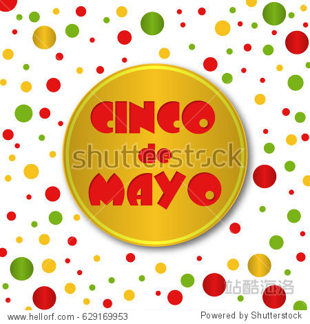 Cinco de Mayo. 5th of May. Poster with multicolored confetti of traditional colors. Vector illustration